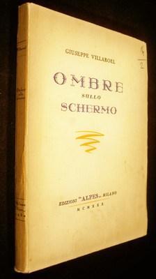 Ombre Sullo Schermo: Villaroel, Giuseppe
