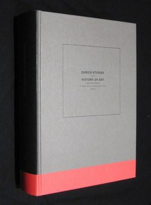 Zurich Studies in the History of Art Volume 13/14 (one volume): Kersten, Wolfgang F.
