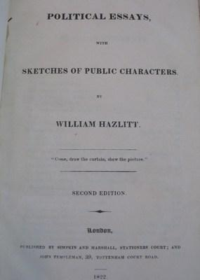 Political Essays with Sketches of Public Characters: Hazlitt, William