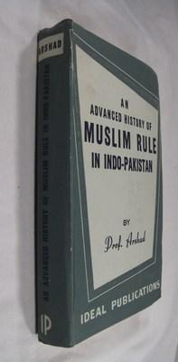 An Advanced History of Muslim Rule in: Arshad, MD.
