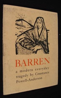 Barren: A Modern Everyday Tragedy in One Act: Powell-Anderson, Constance