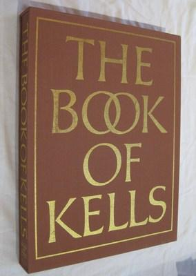The Book of Kells: Reproductions from the Manuscript in Trinity College, Dublin (Francois Henry)