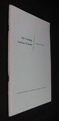 Our Changing American Economy: Coleman, Raymond W.