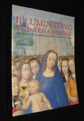 Illuminating the Renaissance: The Triumph of Flemish Painting in Europe