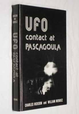 UFO Contact at Pascagoula: Hickson, Charles; Mendez, William