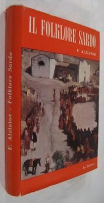 Il Folklore Sardo: Alziator, F.