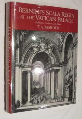 Bernini's Scala Regia at the Vatican Palace: Architecture, Sculpture, and Ritual