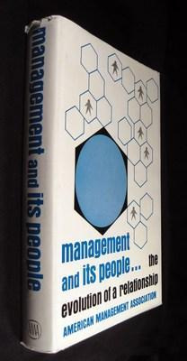 Management and Its People.: The Evolution of a Relationship: Marting, Elizabeth (editor); MacDonald...