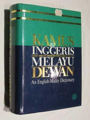 Kamus Inggeris-Melayu Dewan: An English-Malay Dictionary: Johns, A.H. (chief