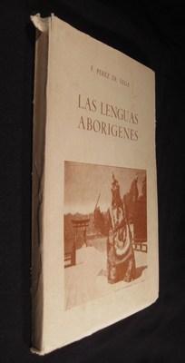 Las lenguas aborígenes. Contribución a la lingüística comparativa e hist&...