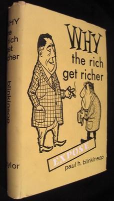 Why the Rich Get Richer: Blinkinsop, Paul H.