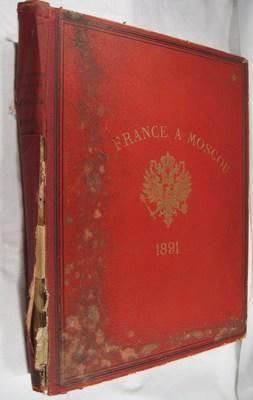 La France à Moscou: Exposition de 1891: Plarr, Leon
