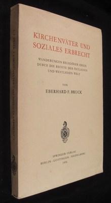 Kirchenväter und soziales Erbrecht: Wanderungen religiöser Ideen durch die Rechte der &...