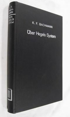 Über Hegels System und die Notwendigkeit einer nochmaligen Umgestaltung der Philosophie: ...