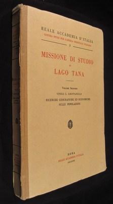 Missione Di Studio al Lago Tana Volume: Grottanelli, Vinigi L.