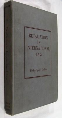 Retaliation in International Law: Colbert, Evelyn Speyer