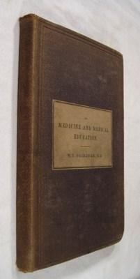 On Medicine and Medical Education Three Lectures with Notes and Appendix: Gairdner, W. T.