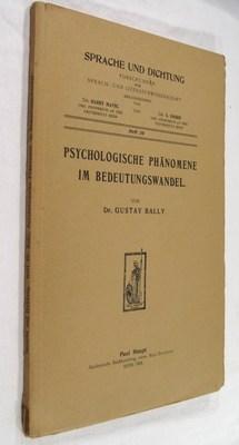 Psychologische Phänomene im Bedeutungswandel: Bally, Gustav