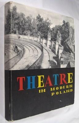 Theatre in Modern Poland: Grodzicki, August; Szydlowski, Roman