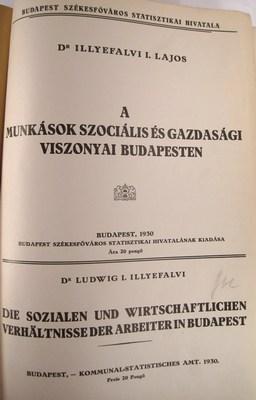 A munkasok szocialis és gazdassagi viszonyai Budapesten / Die Sozialen und ...