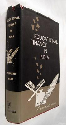 Educational Finance in India: Misra, Atmanand