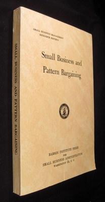 Small Business And Pattern Bargaining: Carpenter, Walter H.; Handler, Edward