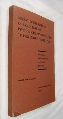 Recent Contributions of Biological and Psychosocial Investigations to Preventive Psychiatry: ...
