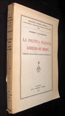 LA POLITICA ITALIANA DI LORENZO DE'MEDICI: Palmarocchi, Robert