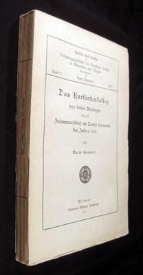 Das Kurfürstenkolleg von seinen Anfängen bis zum Zusammenschluß im Renser Kurverein...