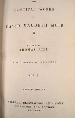 The Poetical Works of David MacBeth Moir (2 volumes): Aird, Thomas (editor)