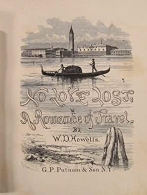 No Love Lost: a Romance of Travel: Howells, W. D.