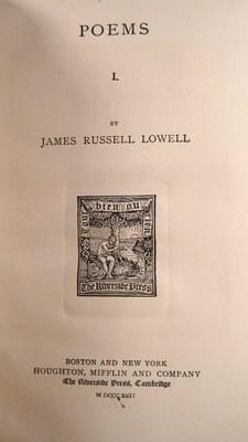 The Writings of James Russell Lowell (In Ten Volumes): Lowell, James Russell