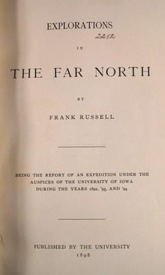 Explorations in the Far North: Russell, Frank