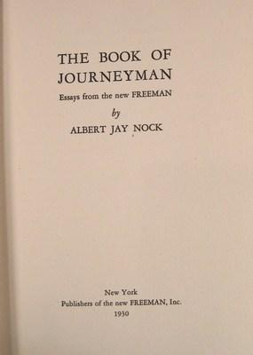 The Book of Journeyman: Essays from the New Freeman: Nock, Albert Jay