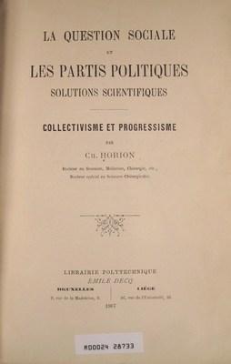 La question sociale et les partis politiques : solutions scientifiques - collectivisme et ...