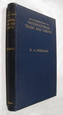 An Introduction to International Trade and Tariffs: Hodgson, R A