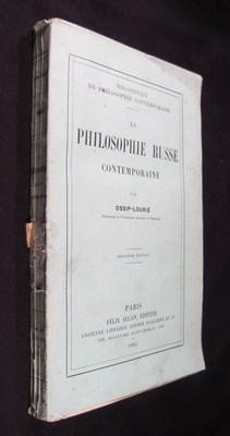 La Philosophie Russe Contemporaine: Ossip-Lourie