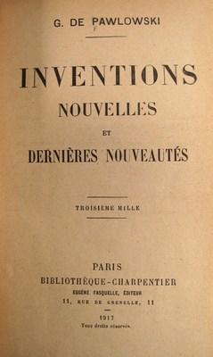 Inventions Nouvelles et Dernieres Nouveautes: de Pawlowski, G.