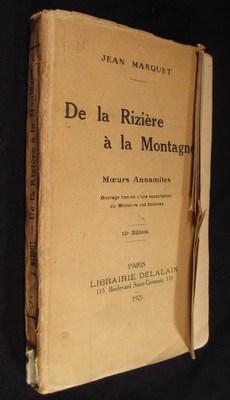 De la Rizière à la Montagne: Moeurs Annamites: Marquet, Jean