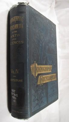The Iconographic Encyclopaedia. Volume IV. (Architecture)
