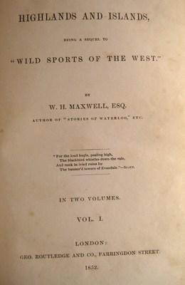 Highlands and Islands (2 Volumes): Maxwell, W. H.