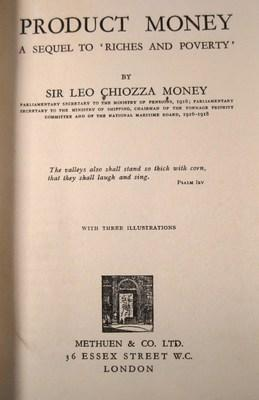 Product Money: a Sequel to Riches and Poverty: Money, Sir Leo Chiozza