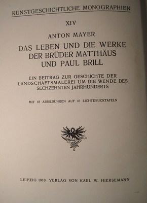 Das Leben und die Werke der Brüder Matthäus und Paul Brill. Ein Beitrag zur Geschichte ...