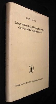 Methodologische Grundprobleme der Betriebswirtschaftslehre.: Wöhe, Günter