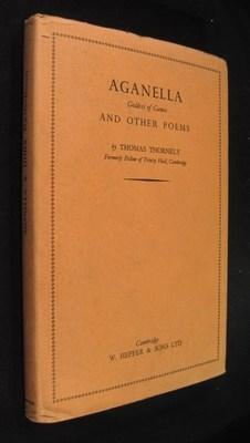 Aganella Goddess of Games and Other Poems: Thornely, Thomas