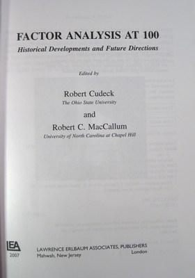 Factor Analysis at 100: Historical Developments and Future Directions: Cudeck, Robert (editor); ...