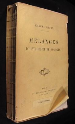 Mélanges d'histoire et de voyages: Renan, Ernest