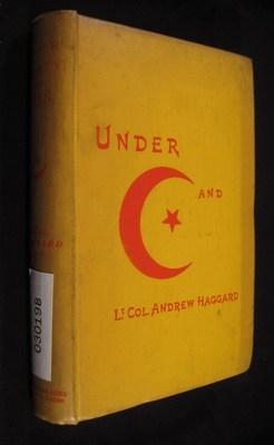 Under Crescent and Star: Haggard, Andrew C. P.