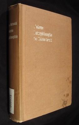 Moderne Naturphilosophie. 1. Die Ordnungswissenschaften.: Ostwald, Wilhelm