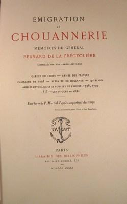 Émigration et chouannerie. Mémoires du général Bernard de la Frégeolière: N/A